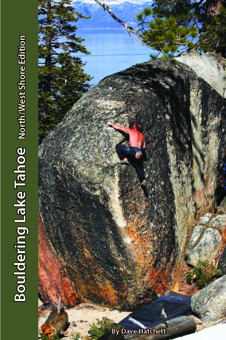 Bouldering Lake Tahoe - North & West Shore Guide