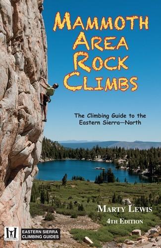 Mammoth Area Rock Climbs 4th Ed.
