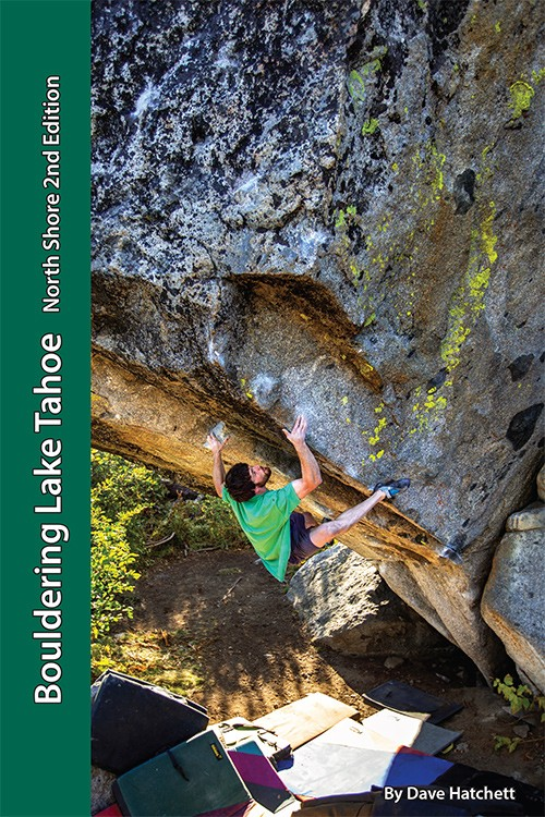 Bouldering Lake Tahoe - North Shore 2nd Edition