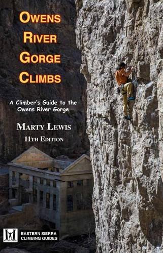 Owens River Gorge Climbs 11th Ed.