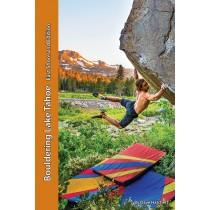 Bouldering Lake Tahoe-East Shore 2nd Edition