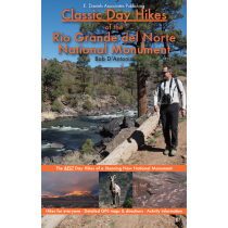 Classic Day Hikes of the Rio Grande del Norte National Monument