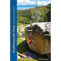 Bouldering Lake Tahoe - West Shore 2nd Edition