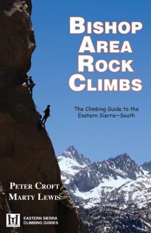 Bishop Area Rock Climbs 3rd Ed.