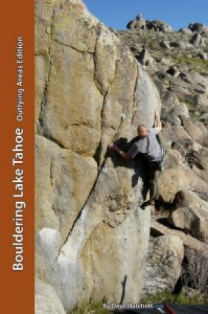 Bouldering Lake Tahoe - Outlying Areas