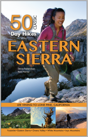50 Classic Day Hikes of the Eastern Sierra 3rd Ed.