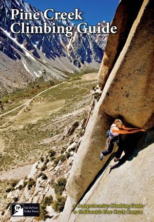Pine Creek Climbing Guide